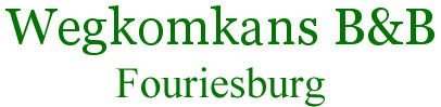Wegkomkans B&B Fouriesburg